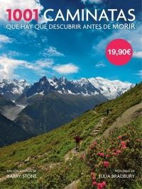 1001 CAMINATAS QUE HAY QUE DESCUBRIR ANTES DE MORIR