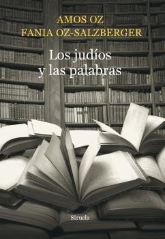 JUDÍOS Y LAS PALABRAS, LOS
