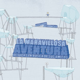 MARAVILLOSA AVENTURA DE LUCAS EN BUSCA DE SUS AMIGOS, LA
