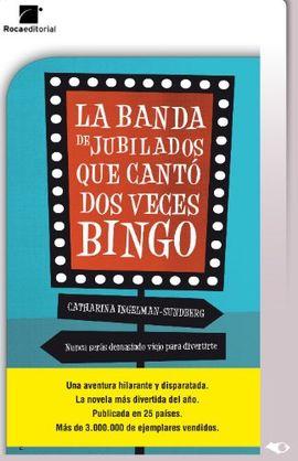 BANDA DE JUBILADOS QUE CANTO DOS VECES BINGO, LA (TARJETA EBOOK)
