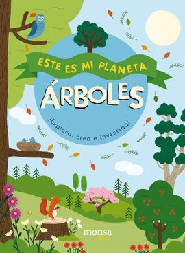 ARBOLES -ESTE ES MI PLANETA