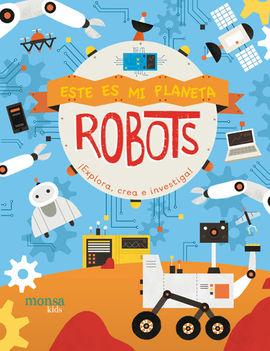 ROBOTS - ESTE ES MI PLANETA