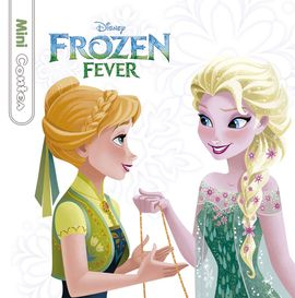 FROZEN FEVER. MINICONTES