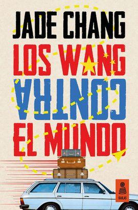 WANG CONTRA EL MUNDO, LOS