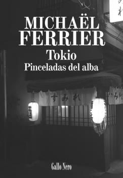 TOKIO, PINCELADAS DEL ALBA