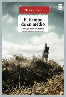 TIEMPO DE EN MEDIO, EL