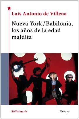 NUEVA YORK/ BABILONIA, LOS A�OS DE LA EDAD MA
