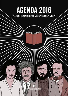 AGENDA 2016 - ANOCHE UN LIBRO ME SALVÓ LA VIDA