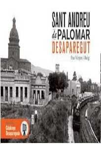 SANT ANDREU DE PALOMAR -DESAPAREGUT
