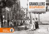 GRANOLLERS DESAPAREGUT