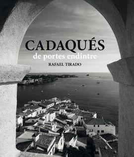CADAQUÉS DE PORTES ENDINTRE