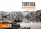 TORTOSA DESAPAREGUDA