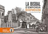 BISBAL D'EMPORDÀ, LA -DESAPAREGUDA