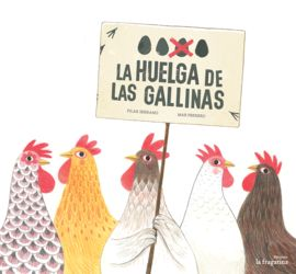 HUELGA DE LAS GALLINAS, LA