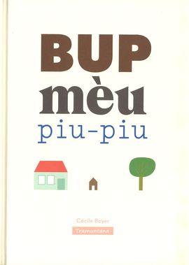 BUP MÈU PIU-PIU