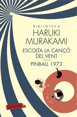 ESCOLTA LA CANÇÓ DEL VENT / PINBALL 1973 [BUTXACA]