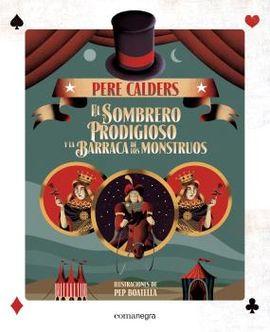 SOMBRERO PRODIGIOSO Y LA BARRACA DE LOS MONSTRUOS, EL