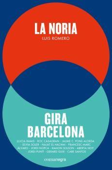NORIA + GIRA BARCELONA, LA (PACK)