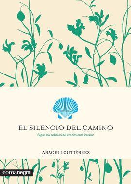 SILENCIO DEL CAMINO, EL