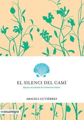SILENCI DEL CAMÍ, EL