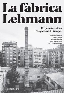 FÀBRICA LEHMANN, LA