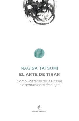 ARTE DE TIRAR, EL