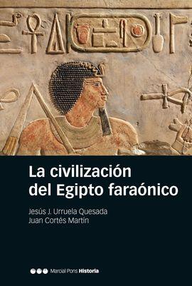 CIVILIZACIÓN DEL EGIPTO FARAÓNICO, LA