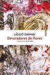 DEVORADORES DE FLORES