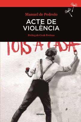 ACTE DE VIOLENCIA