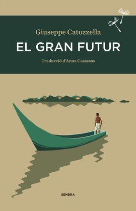 GRAN FUTUR, EL