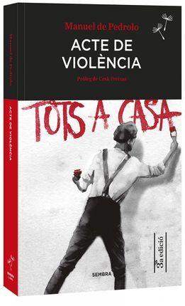 ACTES DE VIOLENCIA