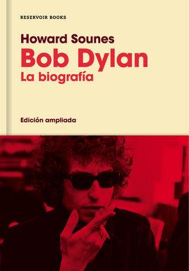 BOB DYLAN, LA BIOGRAFIA