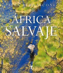 ÁFRICA SALVAJE