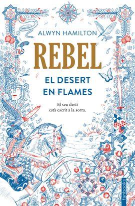 DESERT EN FLAMES, EL