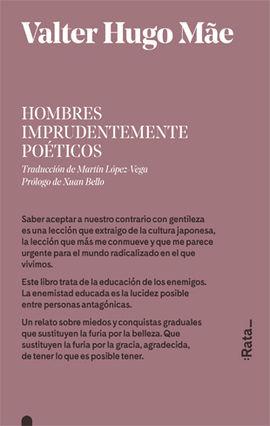 HOMBRES IMPRUDENTEMENTE POÉTICOS