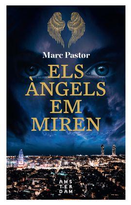 ANGELS EM MIREN, ELS