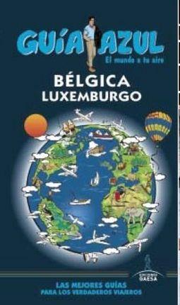 BÉLGICA Y LUXEMBURGO -GUIA AZUL