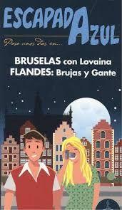 BRUSELAS Y FLANDES -ESCAPADA AZUL