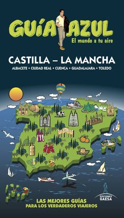CASTILLA - LA MANCHA -GUIA AZUL
