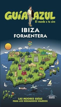 IBIZA Y FORMENTERA -GUIA AZUL