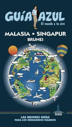 MALASIA, SINGAPUR Y BRUNEI -GUIA AZUL