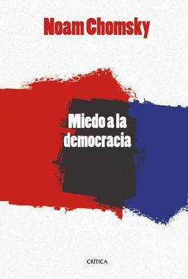 MIEDO A LA DEMOCRACIA, EL