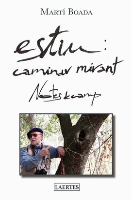 ESTIU: CAMINAR MIRANT. NOTES DE CAMP