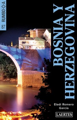 BOSNIA Y HERZEGOVINA -RUMBO A