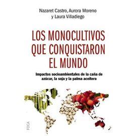 MONOCULTIVOS QUE CONQUISTARON EL MUNDO, LOS