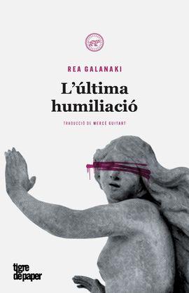 ÚLTIMA HUMILIACIÓ, L'