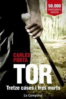 TOR. TRETZE CASES I TRES MORTS