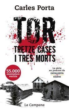 TOR TRETZE CASES I TRES MORTS [BUTXACA]