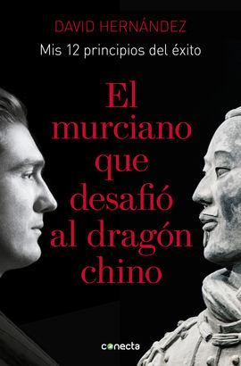 MURCIANO QUE DESAFIÓ AL DRAGÓN CHINO, EL