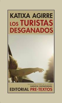 TURISTAS DESGANADOS, LOS